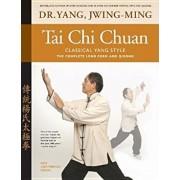 Tai Chi Chuan Classical Yang Style: The Complete Form Qigong, Paperback/Yang Jwing-Ming