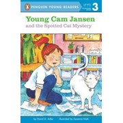 Young Cam Jansen and the Spotted Cat Mystery, Paperback/David A. Adler