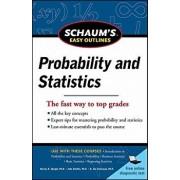 Schaum's Easy Outline of Probability and Statistics, Paperback/John J. Schiller