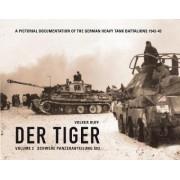 Der Tiger: Vol. 3 by Volker Ruff
