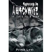Survival in Auschwitz, Paperback/Levi Primo Levi