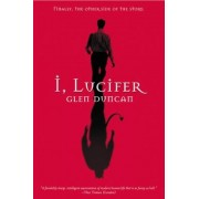 I, Lucifer: Finally, the Other Side of the Story, Paperback