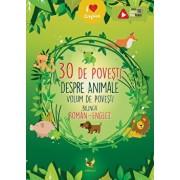 30 de povesti despre animale. Volum de povesti bilingv roman-englez/***