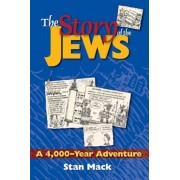 The Story of the Jews: A 4,000-Year Adventure--A Graphic History Book, Paperback