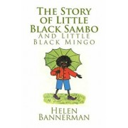 The Story of Little Black Sambo and Little Black Mingo, Paperback/Helen Bannerman
