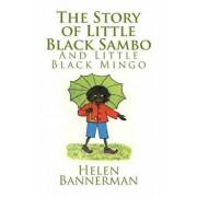 The Story of Little Black Sambo and Little Black Mingo, Paperback/Helen Bannerman