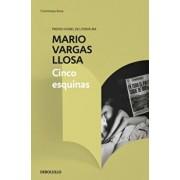 Cinco Esquinas / The Neighborhood, Paperback/Mario Vargas Llosa
