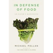 In Defense of Food: An Eater's Manifesto, Hardcover/Michael Pollan
