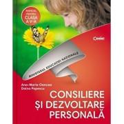 Consiliere si dezvoltare personala. Manual pentru clasa a V-a/Ana Maria Oancea, Doina Popescu