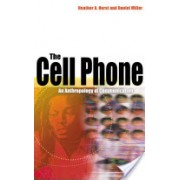 Cell Phone - An Anthropology of Communication (Horst Heather)(Paperback) (9781845204013)