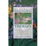 Advanced Bach Flower Therapy: A Scientific Approach to Diagnosis and Treatment, Paperback