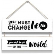 100yellow All You Must Change Be Print Door Hanging Board Plaque Sign For Wall Dcor (7 X 12 Inch)