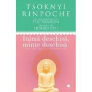 Inima deschisa minte deschisa - Tsoknyi Rinpoche