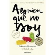 Alguien Que No Soy #1 / Someone I'm Not #1, Paperback