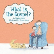 What Is the Gospel?, Paperback