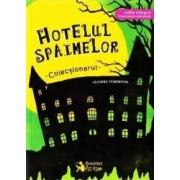 Hotelul Spaimelor Vol.1 Colectionarul - Vincent Villeminot