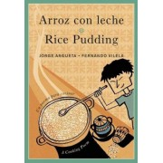 Arroz Con Leche / Rice Pudding: Un Poema Para Cocinar / A Cooking Poem, Paperback