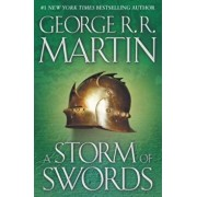 A Storm of Swords: A Song of Ice and Fire: Book Three, Hardcover/George R. R. Martin