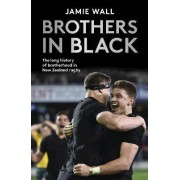 Brothers in Black by Jamie Wall