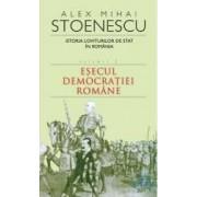 2010 Istoria loviturilor de stat vol.2 Esecul democratiei romane - Alex Mihai Stoenescu