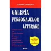 Galeria personajelor literare. Ghid pentru pregatirea evaluarii și bacalaureatului.