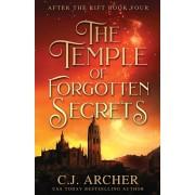 The Temple of Forgotten Secrets, Paperback/C. J. Archer