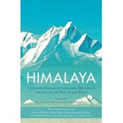 Himalaya: A Literary Homage to Adventure, Meditation, and Life on the Roof of the World, Paperback/Ruskin Bond