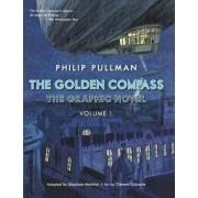 The Golden Compass Graphic Novel, Volume 1/Philip Pullman