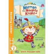 Norman the Naughty Knight, Paperback/Smriti Prasadam-Halls