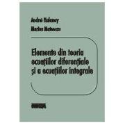 Elemente din teoria ecuatiilor diferentiale si a ecuatiilor integrale ed.2.