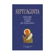 Septuaginta 6/II. Iezechiel. Suzana. Daniel. Bel si balaurul