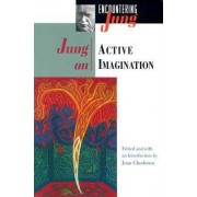Jung on Active Imagination by C. G. Jung