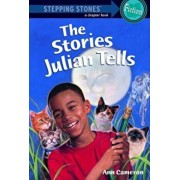 The Stories Julian Tells, Paperback/Ann Cameron