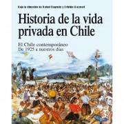 Historia de La Vida Privada en Chile 3 - Chile Contemporáneo 1925 A Nuestros Días