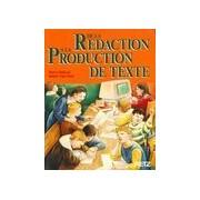 De la rédaction à la production de texte - Pierre Dufayet - Livre