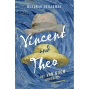 Vincent and Theo: The Van Gogh Brothers, Hardcover