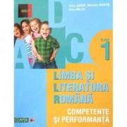 Limba si literatura romana clasa 1. Competente si performanta - Sofia