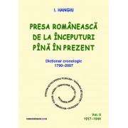 Presa romaneasca de la inceputuri pina in prezent. Dictionar cronologic 1790-2007 (Vol. II, 1917-1944) (eBook)