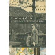 Chronicles of My Life: An American in the Heart of Japan, Paperback