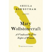 Vindication of the Rights of Woman, Paperback/Mary Wollstonecraft