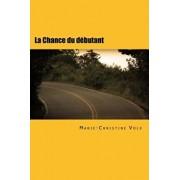 La Chance Du Débutant: Roman Policier En Français Facile, Paperback/Christine Carrega