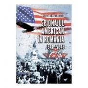 Spionajul american în România (1944-1948)