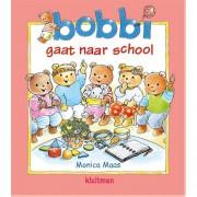 Bobbi: Bobbi gaat naar school - Monica Maas