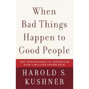 When Bad Things Happen to Good People, Paperback/Harold S. Kushner