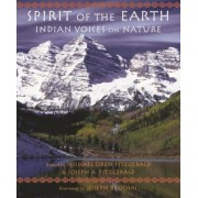 Spirit of the Earth: Indian Voices on Nature, Paperback