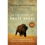 In the Spirit of Crazy Horse: The Story of Leonard Peltier and the FBI's War on the American Indian Movement, Paperback