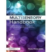 The Multisensory Handbook by Paul Pagliano