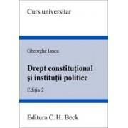 Drept constitutional si institutii politice Editia 2