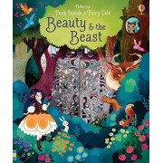 Peep Inside a Fairy Tale Beauty & The Beast by Anna Milbourne