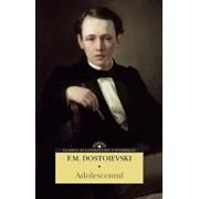 Adolescentul/F.M. Dostoievski